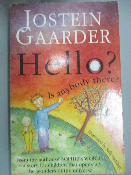 【書寶二手書T5/兒童文學_KJV】Hello? Is Anybody There?_Jostein Gaarder