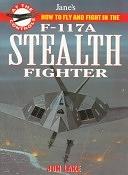 二手書博民逛書店 《Jane s F-117 Stealth Fighter: At The Controls》 R2Y ISBN:0004721098│Collins Reference