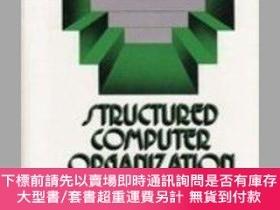二手書博民逛書店Structured罕見Computer Organization-結構化計算機組織Y414958 Andre