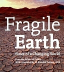 二手書博民逛書店 《Fragile Earth: Views of a Changing World》 R2Y ISBN:0061137316│Harper