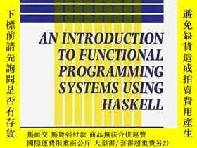 二手書博民逛書店Introduction罕見To Functional Programming Systems Using Has