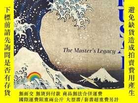 二手書博民逛書店英文原版罕見Hokusai: Eccentric Master北齋;古怪大師 葛飾北齋浮世繪Y331463 S