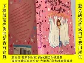 二手書博民逛書店the罕見wedding planner s daughter 婚禮策劃人的女兒Y200392