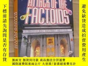 二手書博民逛書店ATTACK罕見OF THE FACTOIDS (by the