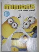 【書寶二手書T6/原文小說_INL】Minions: The Junior Novel小黃人_Sadie Chesterfield