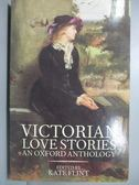 【書寶二手書T1/原文小說_MRJ】Victorian Love Stories_Kate Flint