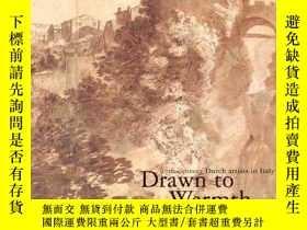 二手書博民逛書店Drawn罕見to Warmth: 17th Century D