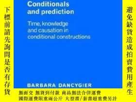 二手書博民逛書店Conditionals罕見And Prediction-條件句與預測Y436638 Barbara Danc