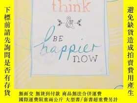 二手書博民逛書店Change罕見How You Think and Be Happier NowY19139 kate jam