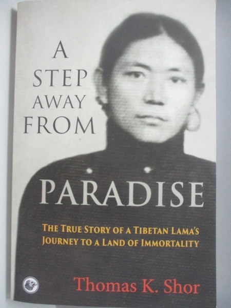 【書寶二手書T7/宗教_DFE】A Step Away from Paradise_Thomas Shor