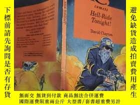 二手書博民逛書店hell罕見ride tonight 今晚去死吧Y200392