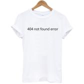 404 not found error男女短袖T恤-2色 英文文字 Gildan亞洲版型
