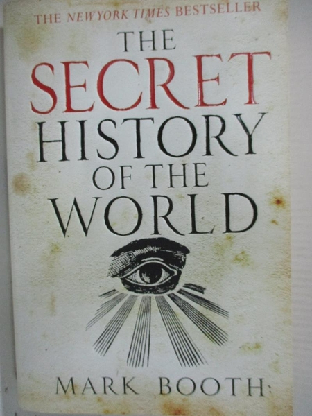 【書寶二手書T4/歷史_GC2】The Secret History of the World_Booth, Mark