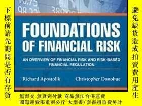 二手書博民逛書店Foundations罕見Of Financial Risk: An Overview Of Financial
