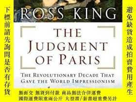 二手書博民逛書店The罕見Judgment of Paris: The Revolutionary Decade That Gav