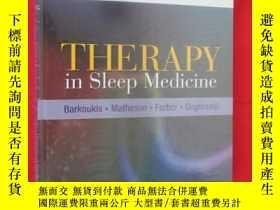 二手書博民逛書店Therapy罕見in Sleep Medicine (硬精裝)