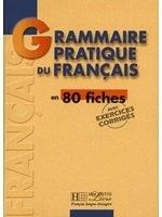 二手書博民逛書店 《Grammaire pratique du franecais en 80 fiches》 R2Y ISBN:2011551315│Collective
