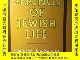二手書博民逛書店英文原版:The罕見springs of jewish lifeY367822 Chaim Paphael 略