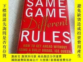 二手書博民逛書店Same罕見Game, Different RulesY2705