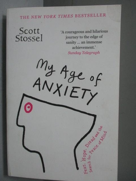 【書寶二手書T9/心理_JSI】My Age of Anxiety_Scott Stossel