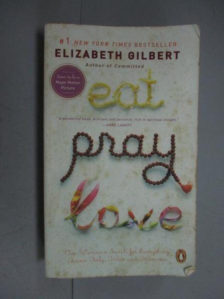 【書寶二手書T3/原文小說_KJZ】Eat, Pray, Love_ELIZABETH GILBERT