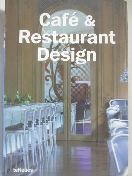 【書寶二手書T6/設計_AS7】Cafe & Restaurant Design_Kunz, Martin Nicholas (EDT)
