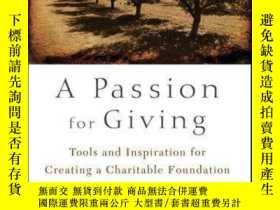 二手書博民逛書店A罕見Passion for Giving: Tools and Inspiration for Creating