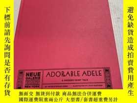 二手書博民逛書店Adorable罕見adele a modern fairy tale(可愛的阿黛爾現代童話)(英文)Y212