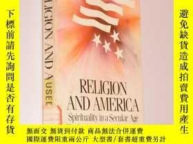 二手書博民逛書店Religion罕見and America: Spiritual