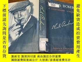 二手書博民逛書店Niels罕見Bohr: A Centenary Volume by A. P. French and P. J.
