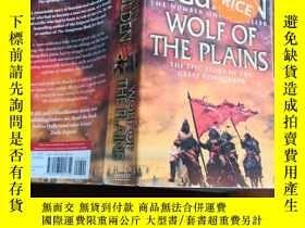 二手書博民逛書店Wolf罕見of the Plains (《征服者成吉思汗1:瀚海蒼狼》英文原版)Y168754 Conn I