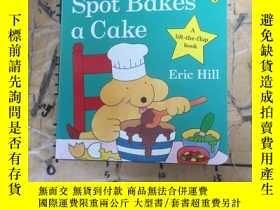 二手書博民逛書店Spot罕見Bakes a CakeY252403 Eric Hill Eric Hill 出版1990