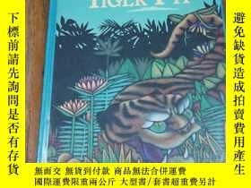 二手書博民逛書店The罕見Tiger in the Tiger Pit【精裝好品