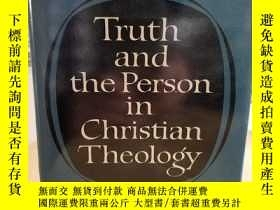 二手書博民逛書店Truth罕見and the Person in Christi