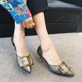 雙12好禮 高跟鞋女細跟尖頭淺口單鞋女2018夏季新款貓跟鞋百搭方扣仙涼鞋子