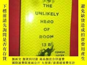 二手書博民逛書店The罕見Unlikely Hero of Room 13B (