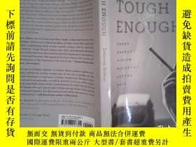 二手書博民逛書店Tough罕見Enough:Arbus, Arendt, Didion, McCarthy, Sontag, We