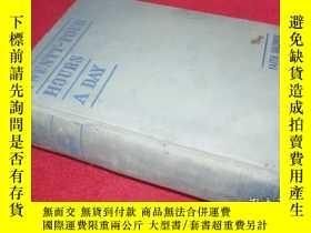 二手書博民逛書店Twenty-Four罕見Hours a Day 1936 毛邊本 簽名鈐印本Y189174