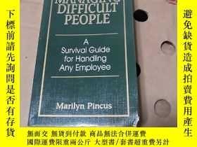 二手書博民逛書店MANAGING罕見DIFFICULT PEOPLEY12597