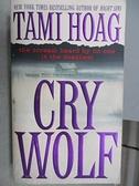 【書寶二手書T6/原文小說_CNF】CRY WOLF_Tami Hoag