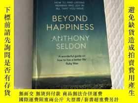 二手書博民逛書店Beyond罕見Happiness: The Trap of Happiness and How to Find