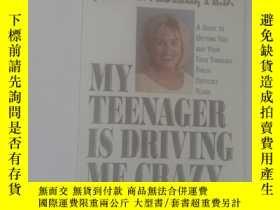 二手書博民逛書店MY罕見TEENAGER IS DRIVING ME CRAZY
