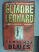 【書寶二手書T4/原文小說_NAO】Tishomingo Blues_Elmore Leonard