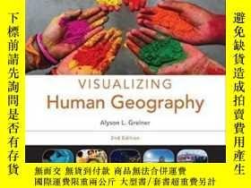 二手書博民逛書店Visualizing罕見Human Geography: At Home In A Diverse World奇