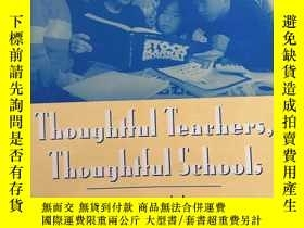 二手書博民逛書店Thoughtful罕見Teachers, Thoughtful