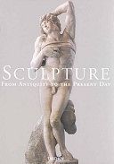 二手書 Sculpture: From Antiquity to the Present Day : from the Eighth Century BC to the Twentieth Cent R2Y 3822816620