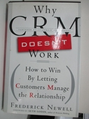【書寶二手書T1/大學商學_DOY】Why Crm Doesn't Work: How to Win by Letting…