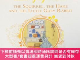 二手書博民逛書店THE罕見SQUIRREL,THE HARE AND THE LITTLE GREY RABBIT(《Little