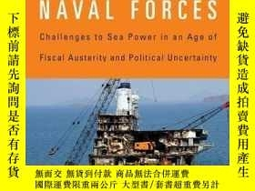 二手書博民逛書店The罕見Decline Of European Naval ForcesY380406 Jeremy St?