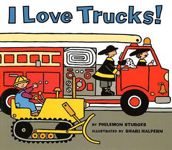 【麥克書店】I LOVE TRUCKS /英文繪本 《交通工具》